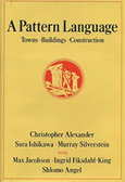 A Pattern Language by Christopher Alexander
